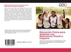Copertina di Educación Física para alumnos con Deficiencia Visual o Ceguera