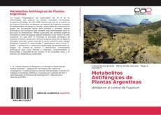 Metabolitos Antifúngicos de Plantas Argentinas的封面