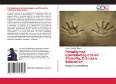 Capa do livro de Paradigmas Epistemológicos en Filosofía, Ciencia y Educación