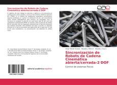 Portada del libro de Sincronización de Robots de Cadena Cinemática abierta/cerrada-2 DOF