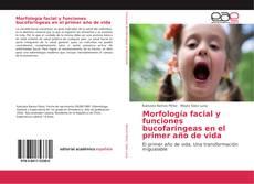 Bookcover of Morfología facial y funciones bucofaringeas en el primer año de vida