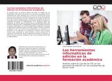 Las herramientas informáticas de edición en la formación académica的封面