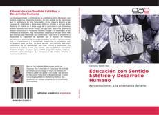 Portada del libro de Educación con Sentido Estético y Desarrollo Humano