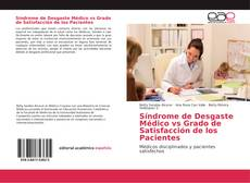 Capa do livro de Síndrome de Desgaste Médico vs Grado de Satisfacción de los Pacientes