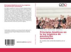 Bookcover of Principios bioéticos en la ley orgánica de prevención venezolana