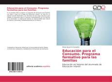 Copertina di Educación para el Consumo. Programa formativo para las familias