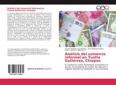Bookcover of Análisis del comercio informal en Tuxtla Gutiérrez, Chiapas