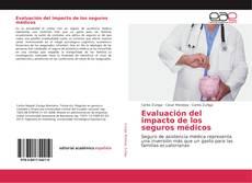 Portada del libro de Evaluación del impacto de los seguros médicos