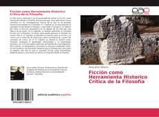 Capa do livro de Ficción como Herramienta Historico Crítica de la Filosofía