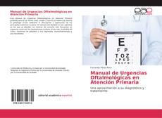 Borítókép a  Manual de Urgencias Oftalmológicas en Atención Primaria - hoz