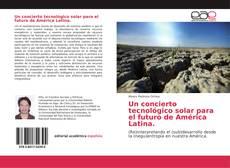 Capa do livro de Un concierto tecnológico solar para el futuro de América Latina