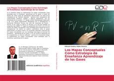 Los Mapas Conceptuales Como Estrategia de Enseñanza Aprendizaje de los Gases的封面