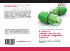 Buchcover von Actividad antimicrobiana de extractos de granos andinos