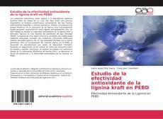 Buchcover von Estudio de la efectividad antioxidante de la lignina kraft en PEBD