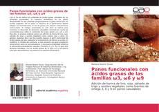 Panes funcionales con ácidos grasos de las familias ω3, ω6 y ω9的封面