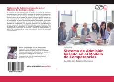 Borítókép a  Sistema de Admisión basado en el Modelo de Competencias - hoz