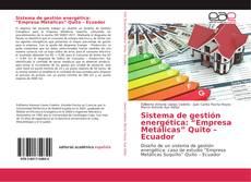 "Bookcover of Sistema de gestión energética: ""Empresa Metálicas"" Quito – Ecuador"