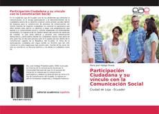 Bookcover of Participación Ciudadana y su vínculo con la Comunicación Social