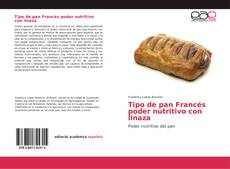 Capa do livro de Tipo de pan Francés poder nutritivo con linaza