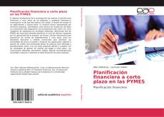 Bookcover of Planificación financiera a corto plazo en las PYMES