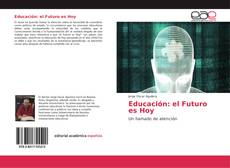 Portada del libro de Educación: el Futuro es Hoy