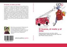 Bookcover of El bueno, el malo y el niño
