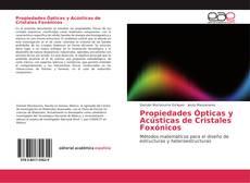 Propiedades Ópticas y Acústicas de Cristales Foxónicos