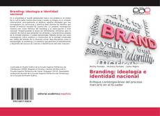 Borítókép a  Branding: ideología e identidad nacional - hoz