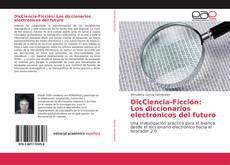 Portada del libro de DicCiencia-Ficción: Los diccionarios electrónicos del futuro
