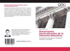 Dimensiones Socioculturales de la Intención Educativa