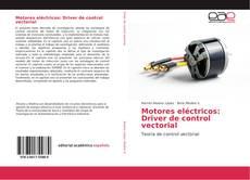 Motores eléctricos: Driver de control vectorial
