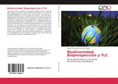 Portada del libro de Biodiversidad, Bioprospeccion y TLC
