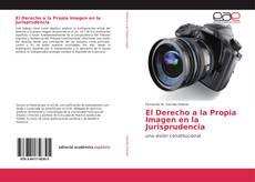 El Derecho a la Propia Imagen en la Jurisprudencia kitap kapağı