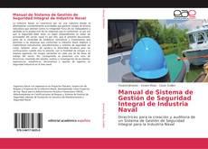 Buchcover von Manual de Sistema de Gestión de Seguridad Integral de Industria Naval