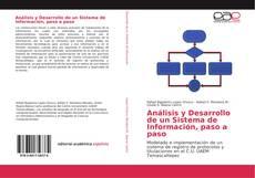 Bookcover of Análisis y Desarrollo de un Sistema de Información, paso a paso