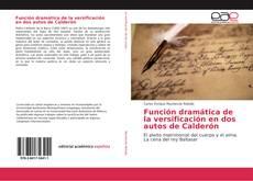 Portada del libro de Función dramática de la versificación en dos autos de Calderón
