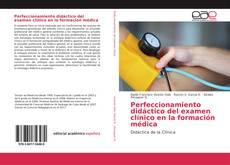 Buchcover von Perfeccionamiento didáctico del examen clínico en la formación médica