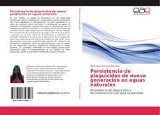 Persistencia de plaguicidas de nueva generación en aguas naturales kitap kapağı
