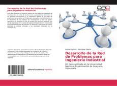 Desarrollo de la Red de Problemas para Ingeniería Industrial的封面