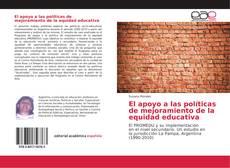 El apoyo a las políticas de mejoramiento de la equidad educativa kitap kapağı