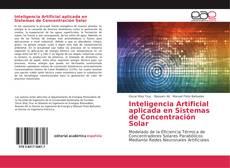 Portada del libro de Inteligencia Artificial aplicada en Sistemas de Concentración Solar
