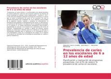 Buchcover von Prevalencia de caries en los escolares de 6 a 12 años de edad