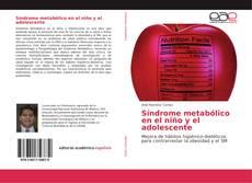 Bookcover of Síndrome metabólico en el niño y el adolescente