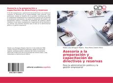 Обложка Asesoría a la preparación y capacitación de directivos y reservas