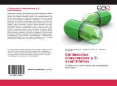 Bookcover of Cnidoscolus chayamansa y C. aconitifolius