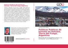 Обложка Políticas Publicas de turismo en Ushuaia, Tierra del Fuego, Argentina