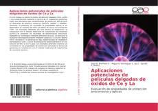 Bookcover of Aplicaciones potenciales de películas delgadas de óxidos de Ce y La