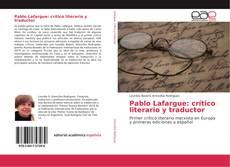 Capa do livro de Pablo Lafargue: crítico literario y traductor