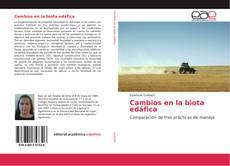 Bookcover of Cambios en la biota edáfica