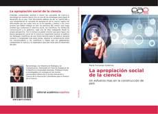 Buchcover von La apropiación social de la ciencia